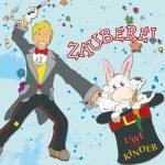 Kindermusiker aus der Eifel ♫ Uwe Reetz ♫ Zauberei